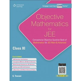 Cengage Objective Mathematics for JEE (Main & Advanced) for Class 11 by G. Tewani