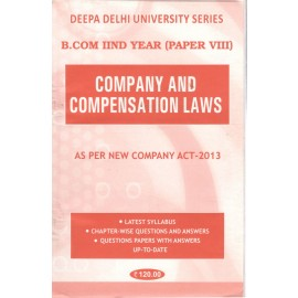 Deepa Delhi University Series Previous Years Solved Papers Company and Compensation Laws for B.Com (2nd Year) 2018