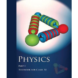 NCERT Physics Part 1 Textbook of Science for Class 11 (Code 11086)