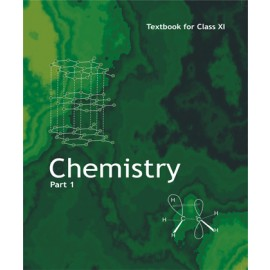 NCERT Chemistry Part 1 Textbook for Class 11 (Code 11082)