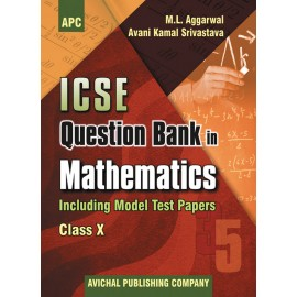 APC ICSE Question Bank in Mathematics (Including Model Test Papers) for Class 10