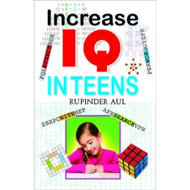 Increase IQ In Teens (Manoj Publications)