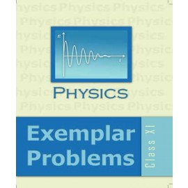 NCERT Exemplar Problems of Physics for Class 11 (Code 1570)