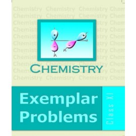 NCERT Exemplar Problems Textbook of Chemistry for Class 11 (Code 1572)