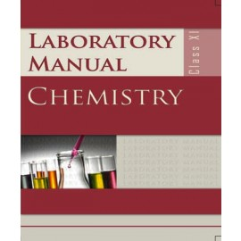NCERT Laboratory Manual Chemistry for Class 11(1582)