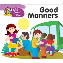 Tricolour Kids Board Book Good Manners