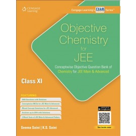 Cengage Objective Chemistry for JEE (Main & Advanced) for Class 11 by Seema Saini