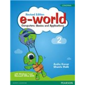 Pearson E-World Computers (Basics and Applications) Textbook of Computer Science for Class 2