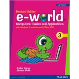Pearson E-World Computers (Basics and Applications) Textbook of Computer Science for Class 3