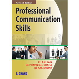 S Chand Professional Communication Skills by AK Jain, A M Sheikh & Praveen SR Bhatia