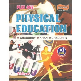 Vishvas Physical Education for Class 11 by Ravinder Chaudhry