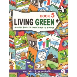 Sapphire Living Green (A Green Book of Environmental Studies) for Class 5