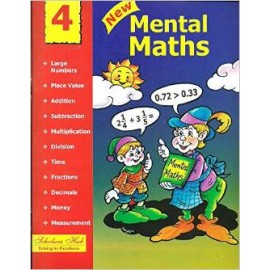 Scholars Hub New Mental Maths for Class 4 by Mridula Somayajulu