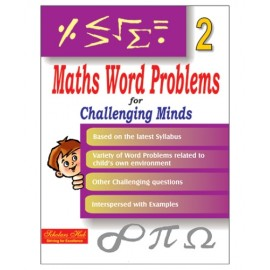 Scholars Hub Maths Word Problem for Challenging Minds for Class 2 by Mridula Somayajulu