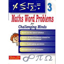 Scholars Hub Maths Word Problem for Challenging Minds for Class 3 by Mridula Somayajulu