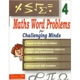 Scholars Hub Maths Word Problem for Challenging Minds for Class 4 by Mridula Somayajulu