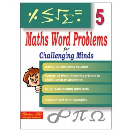 Scholars Hub Maths Word Problem for Challenging Minds for Class 5 by Mridula Somayajulu