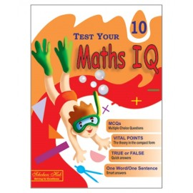 Scholars Hub Test Your Maths IQ for Challenging Minds for Class 10