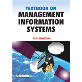 S Chand Textbook on Management Information Systems by DP Nagpal
