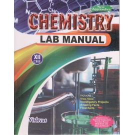 Vishvas Chemistry Lab Manual for Class 12 by Sangeeta Goyal