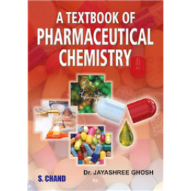 S Chand A Textbook of Pharmaceutical Chemistry by Jayashree Ghosh