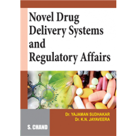 S Chand Novel Drug Delivery Systems and Regulatory Affairs by Dr. KN Jayaveera & Dr. Yajaman Sudhakar