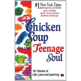 Chicken Soup Series : Chicken Soup For The Teenage Soul