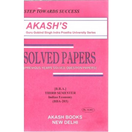 Akash Indian Economy Previous Years Solved Question Papers 3rd Samester (BBA-203)