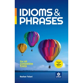 Arihant Study Guide Idioms & Phrases by Roshan Tolani