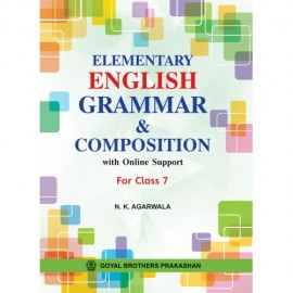 Goyal Brothers Elementary English Grammar & Composition Class 7