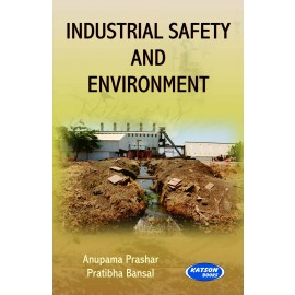 SK Kataria & Sons Industrial Safety & Environment by Anupama Prashar Pratibha Bansal