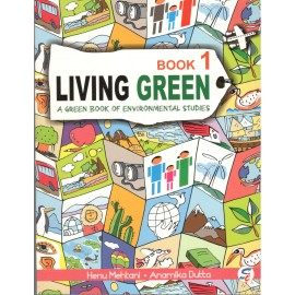 Sapphire Living Green (A Green Book of Environmental Studies) for Class 1