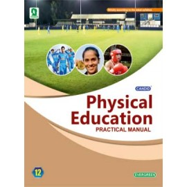 Evergreen CBSE Practical Manual Physical Education For Class 12