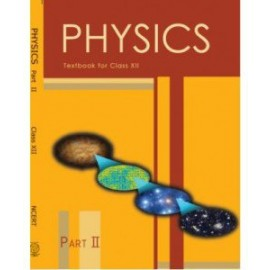 NCERT Physics Part 2 Textbook of Science for Class 12 (Code 12090)