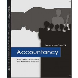 NCERT Accountancy: Not for Profit Organisation and Partnership Accounts Textbook of Accountancy for Class 12 (Code 12117)