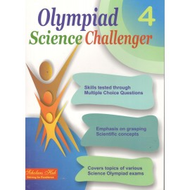 Scholars Hub Olympiad Science Challenger Book 4