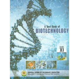 CBSE  Textbook of Biotechnology for Class 11