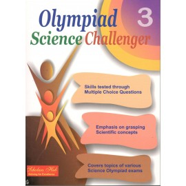Scholars Hub Olympiad Science Challenger Book 3