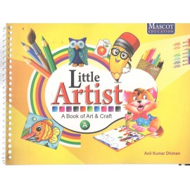 Mascot Little Artist - A Book of Art & Craft Book A