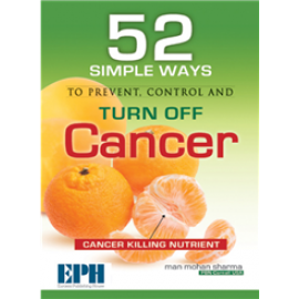S Chand 52 Simple Ways To Prevent, Control, and Turn Off Cancer