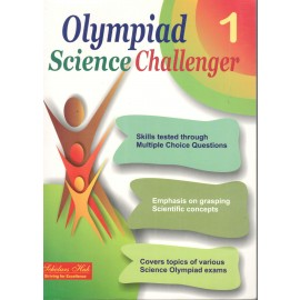 Scholars Hub Olympiad Science Challenger Book 1
