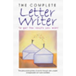 Macmillan The Complete Letter Writer To Get The Results You Want