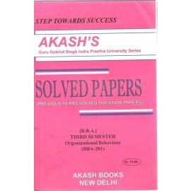 Akash Organizational Behaviour Previous Years Solved Question Papers 3rd Samester (BBA-201)