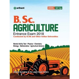 Arihant Study Guide B.Sc. Agriculture Entrance Exam (2017-18)