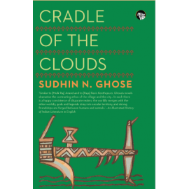Speaking Tiger Cradle of the Clouds by Sudhin N. Ghose