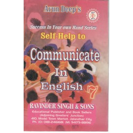 Arun Deep's Self Help To Communicate in English (Ratna Sagar) for Class 7