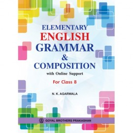 Goyal Brothers Elementary English Grammar & Composition Class 8