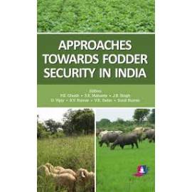 Stedura Press Approaches Towards Fodder Security in India by PK Ghosh