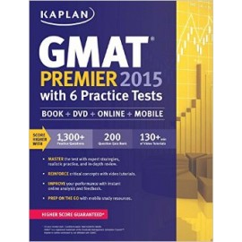 Kaplan GMAT Premier 2015 With 6 Practice Test Book
