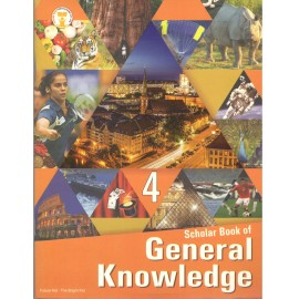Future Kids Scholar Book of General Knowledge for Class 4